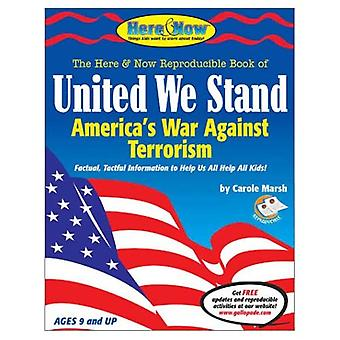 United We Stand: America's War Against Terrorism Paperback Book (It's Happening to U.S.)