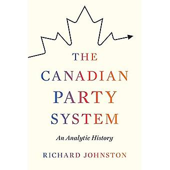 The Canadian Party System: An Analytic History