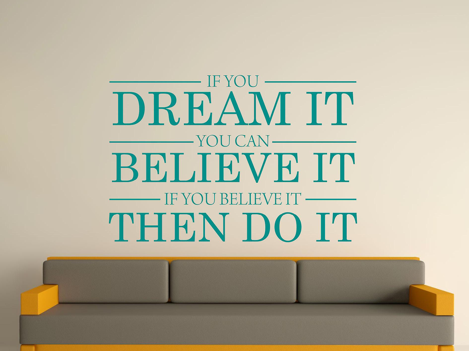 Dream It Believe It Do It Wall Art Sticker - Aqua Green
