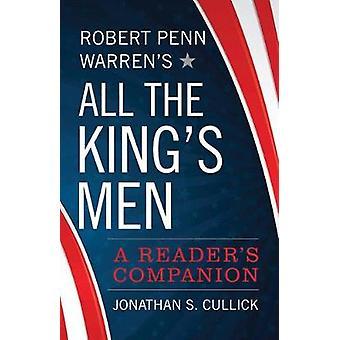 Tous les de Robert Penn Warren fous du roi - compagnon d'un lecteur de Robe