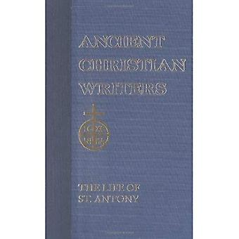 The Life of Antony: 010 (Ancient Christian Writers)