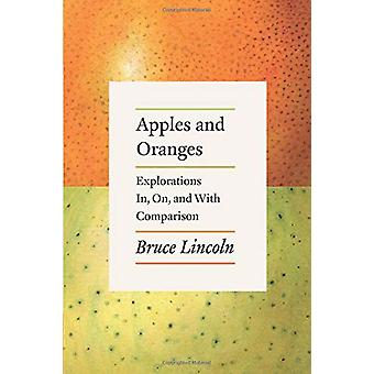 Apples and Oranges - Explorations In - On - and with Comparison by App