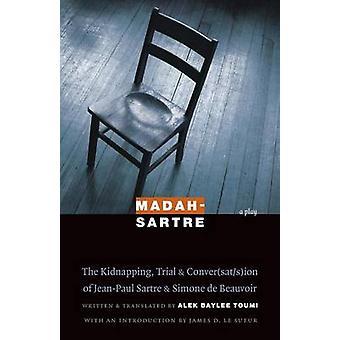 MadahSartre The kidnappning rättegång ConversatsIon av JeanPaul Sartre Simone de Beauvoir av Toumi & Alek Baylee