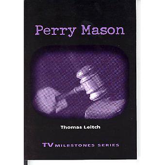 Perry Mason by Leitch & Thomas M