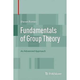 Principes fondamentaux de la théorie des groupes une approche avancée par romain & Steven