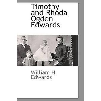 Timothy and Rhoda Ogden Edwards by Edwards & William H.