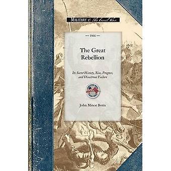 La grande rébellion par John Minor Botts