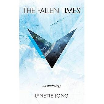 THE FALLEN TIMES by LONG & LYNETTE