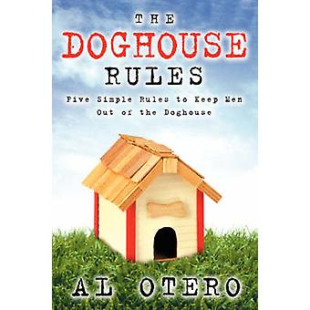 The Doghouse Rules by Otero & Al