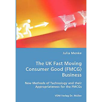 The UK Fast Moving Consumer Good FMCG Business by Menke & Julia