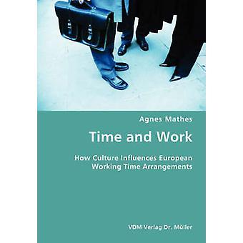 Tid och arbete av Mathes & Agnes