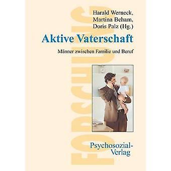 Aktive Vaterschaft by Werneck & Harald