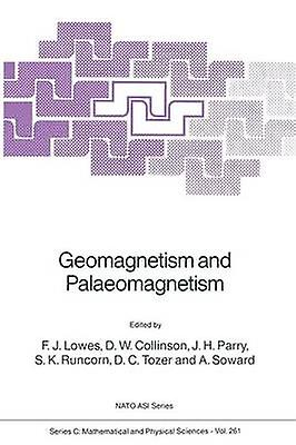 Geomagnetism and Palaeomagnetism by Faiblees & F.J.
