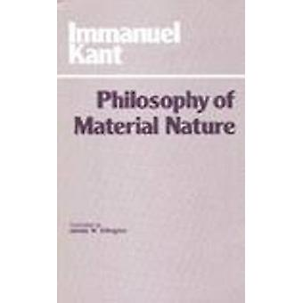 The Philosophy of Material Nature - Metaphysical Foundations of Natura