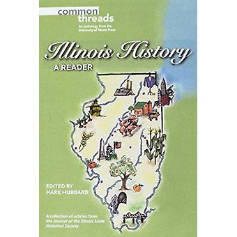 Historia de Illinois - un lector por la historia de Illinois - un lector - 9780252083