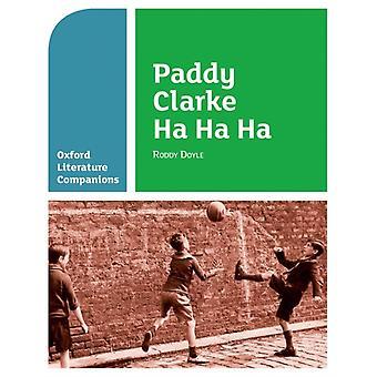 Oxford Literature Companions Paddy Clarke Ha Ha Ha by Mary Williamson