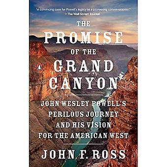 Løftet om Grand Canyon: John Wesley Powells farefulde rejse og hans Vision for den amerikanske West