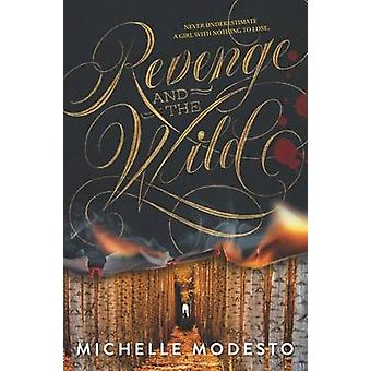 Revenge and the Wild by Michelle Modesto - 9780062366153 Book
