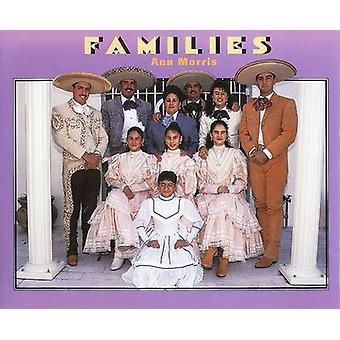 Families by Ann Morris - 9780688171988 Book