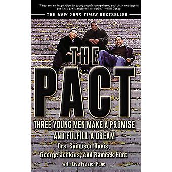 The Pact - Three Young Men Make a Promise and Fulfill a Dream by Samps