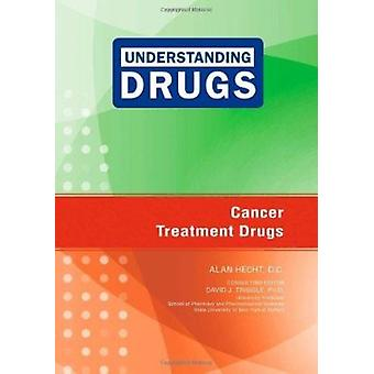 Cancer Treatment Drugs by Alan Hecht - David J. Triggle - 97816041353