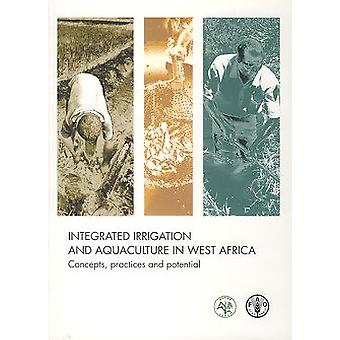 Integrated Irrigation and Aquaculture in West Africa - Concepts - Prac