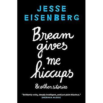 Brasem geeft Me hik: En andere verhalen