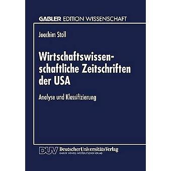 Wirtschaftswissenschaftliche Zeitschriften der USA  Analyse und Klassifizierung by Stoll & Joachim