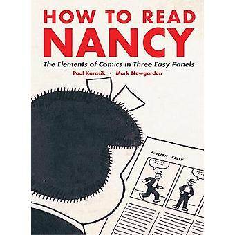 How To Read Nancy - The Elements of Comics in Three Easy Panels by Mar