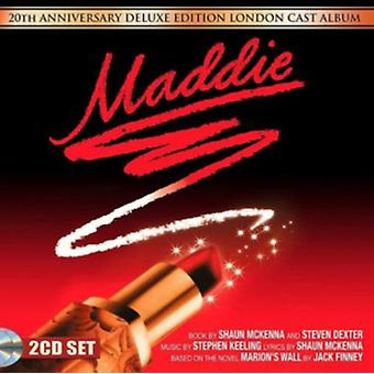 Maddie - 20th Anniversary Deluxe Edition by Original London Cast