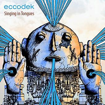 Eccodek - Singing in Tongues [CD] USA import