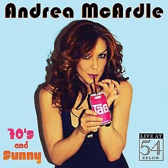 Andrea McArdle - 70's & Sunny: Live på 54 nedenfor [CD] USA import