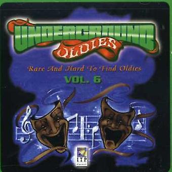 Underjordiske Oldies - Vol. 6-underjordiske Oldies [CD] USA importerer
