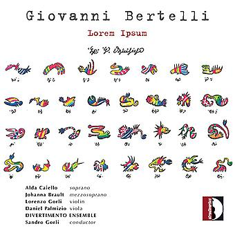 Bertelli / Divertimento Ensemble / Gorli - Lorem Ipsum [CD] USA import