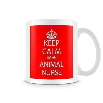 Keep Calm I'm An Animal Nurse Printed Mug