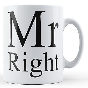 Señor derecho - imprimir taza de cerámica