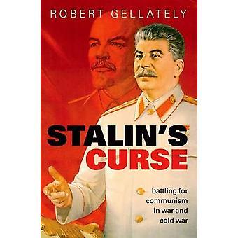 Klątwa Stalina - walczy o komunizm w zimnej wojny przez Robert