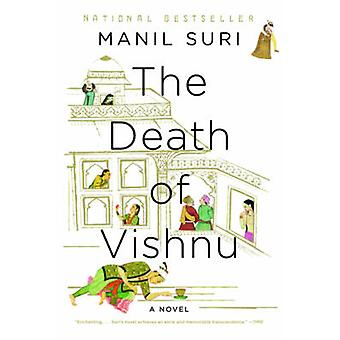 The Death of Vishnu - A Novel by Manil Suri - 9780393342826 Book