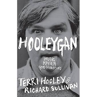 Hooleygan - Music - Mayhem - Good Vibrations by Terri Hooley - Richard