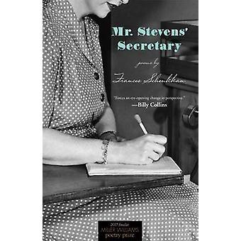 Secrétaire M. Stevens - poèmes de Frances Schenkkan - Bo 9781682260302