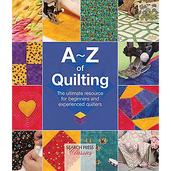 A-Z of Quilting by Country Bumpkin Publications - 9781782211648 Book