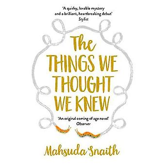 The Things We Thought We Knew by The Things We Thought We Knew - 9781