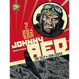 Johnny Red - Vol. 4 - The Flying Gun by Tom Tully - John Cooper - Garth
