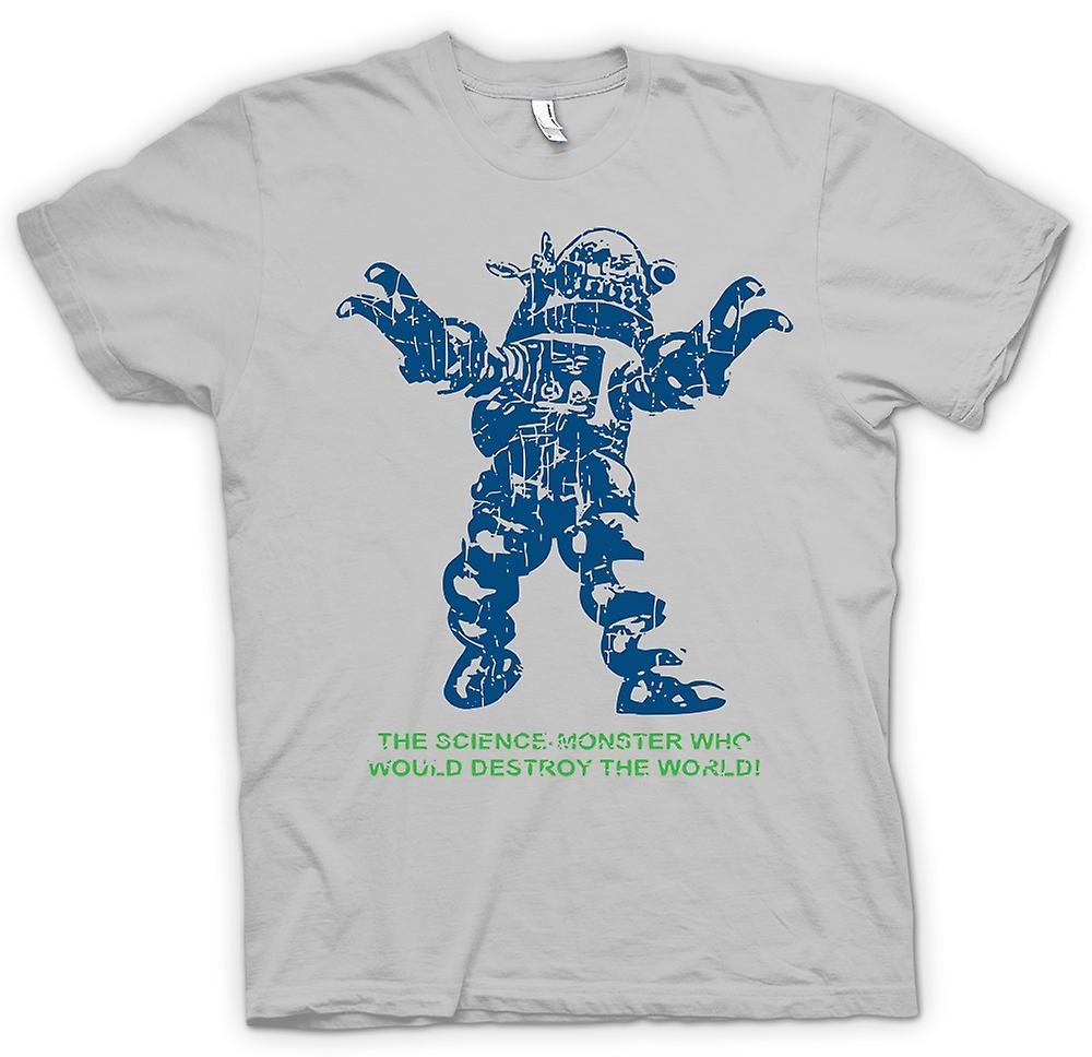 Mens T-shirt - Science Monster Destroy World - Sci Fi