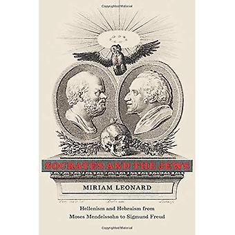 Sokrates og jødene: hellenismen og Hebraism fra Moses Mendelssohn til Sigmund Freud