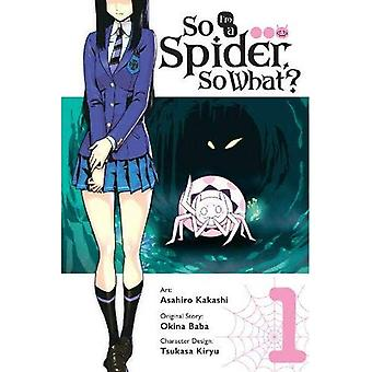 So bin ich eine Spinne, So What? Vol. 1 (Manga)