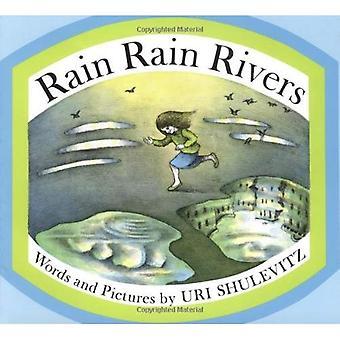 Pioggia pioggia fiumi