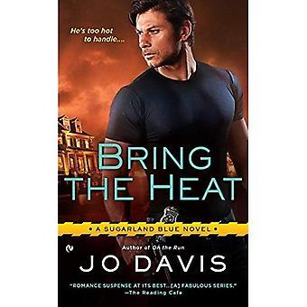 Apporter de la chaleur: un roman de Sugarland bleu
