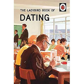 The Ladybird Book of Dating (Ladybird Books for Grown-Ups)
