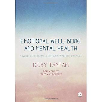Bienestar emocional y Salud Mental: una guía para asesores y psicoterapeutas